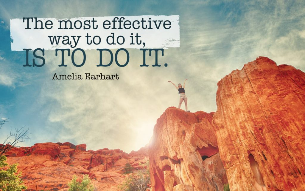Image result for the most effective way to do it is to do it